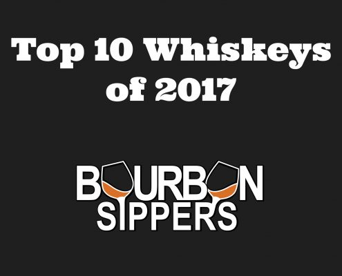 Top 10 Whiskeys of 2017 - Bourbon Sippers