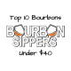 Best Bourbon - Bourbon Sippers